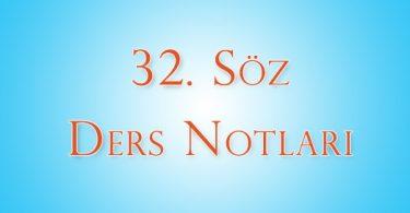 32.Söz – 4.Ders Notları | Ha-Mim